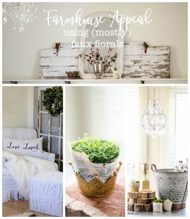 adding farmhouse appeal using (mostly) faux florals