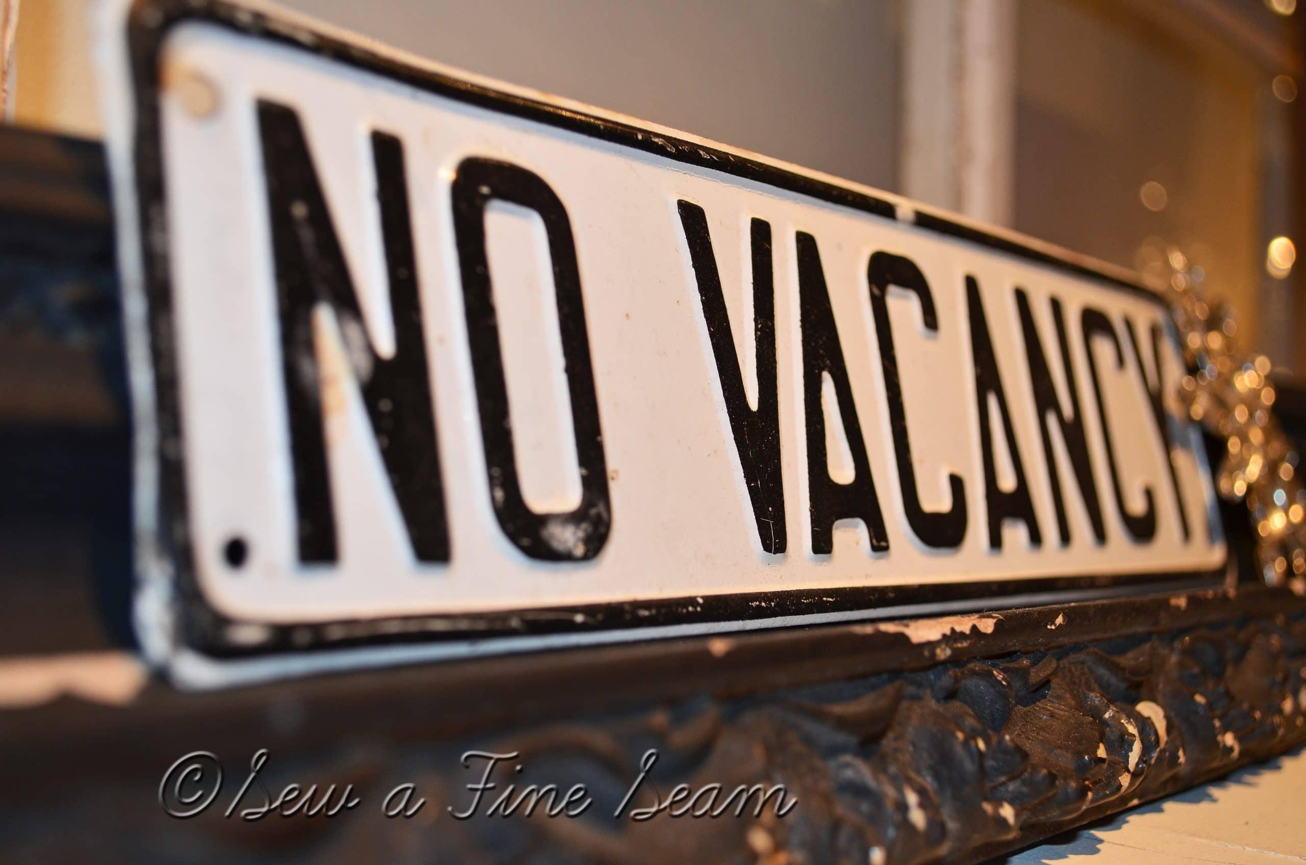 No Vacancy?