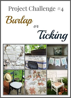 project challenge burlap or ticking